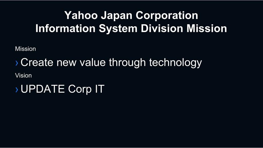 Yahoo Japan Corporation Information System Divi...