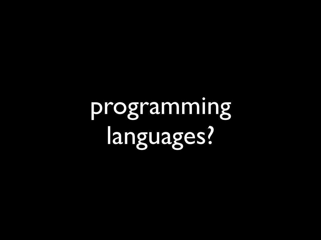 programming languages?