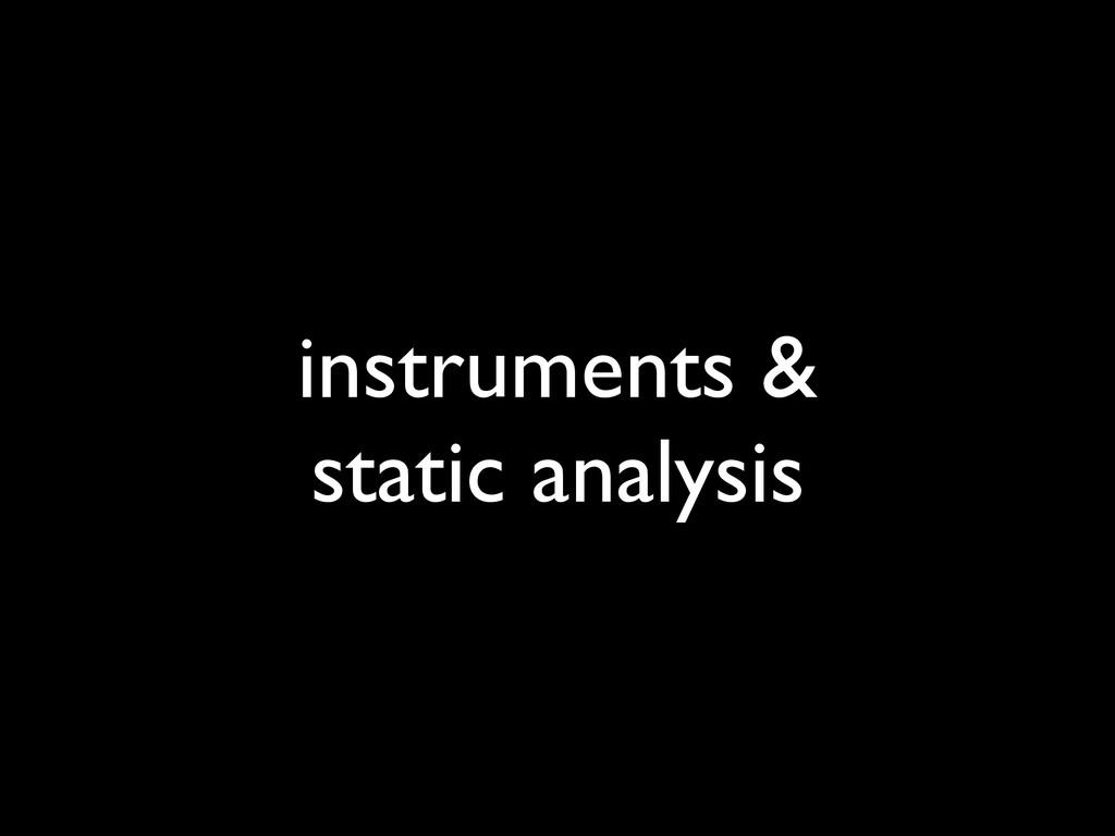 instruments & static analysis