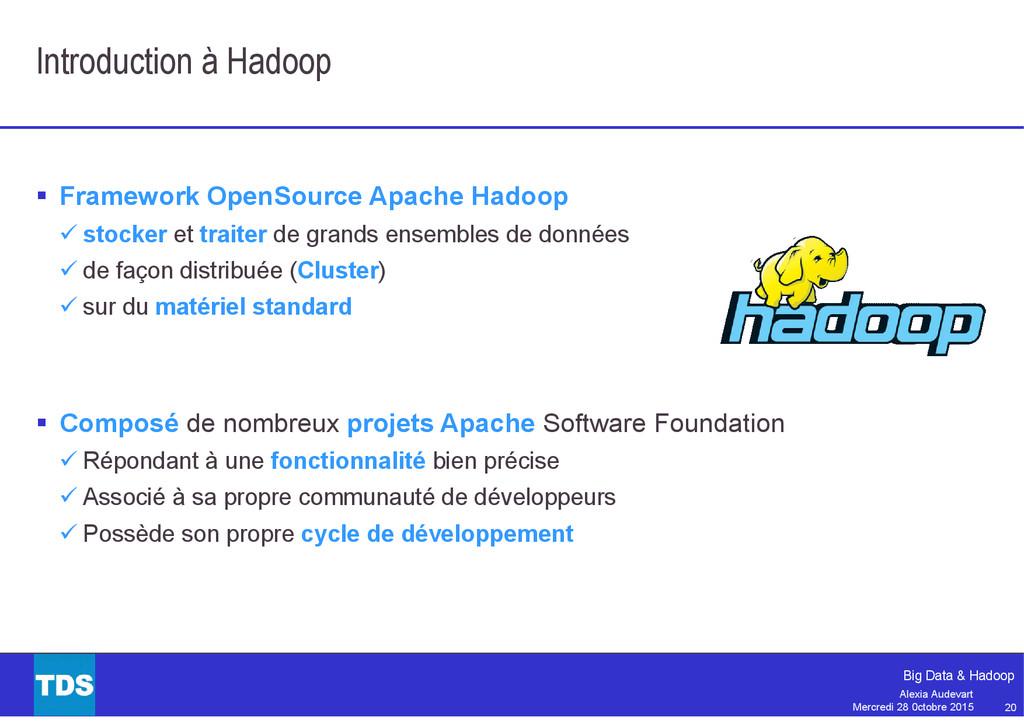 20 Big Data & Hadoop Alexia Audevart Mercredi 2...