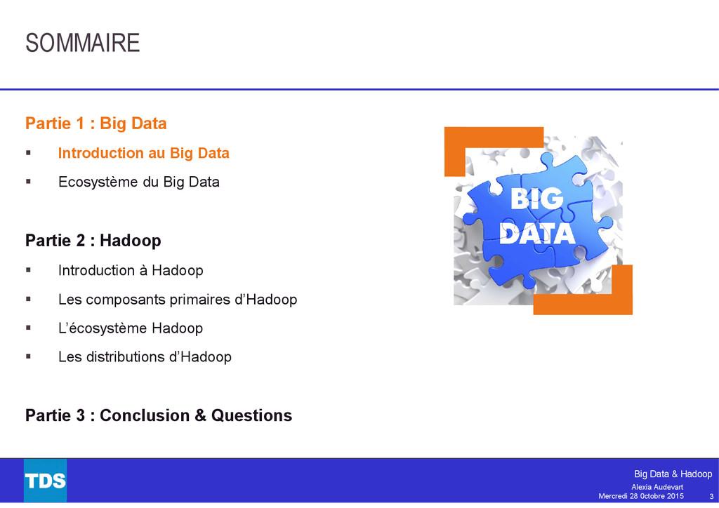3 Big Data & Hadoop Alexia Audevart Mercredi 28...