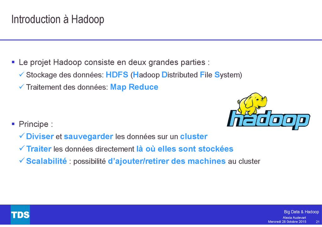 21 Big Data & Hadoop Alexia Audevart Mercredi 2...