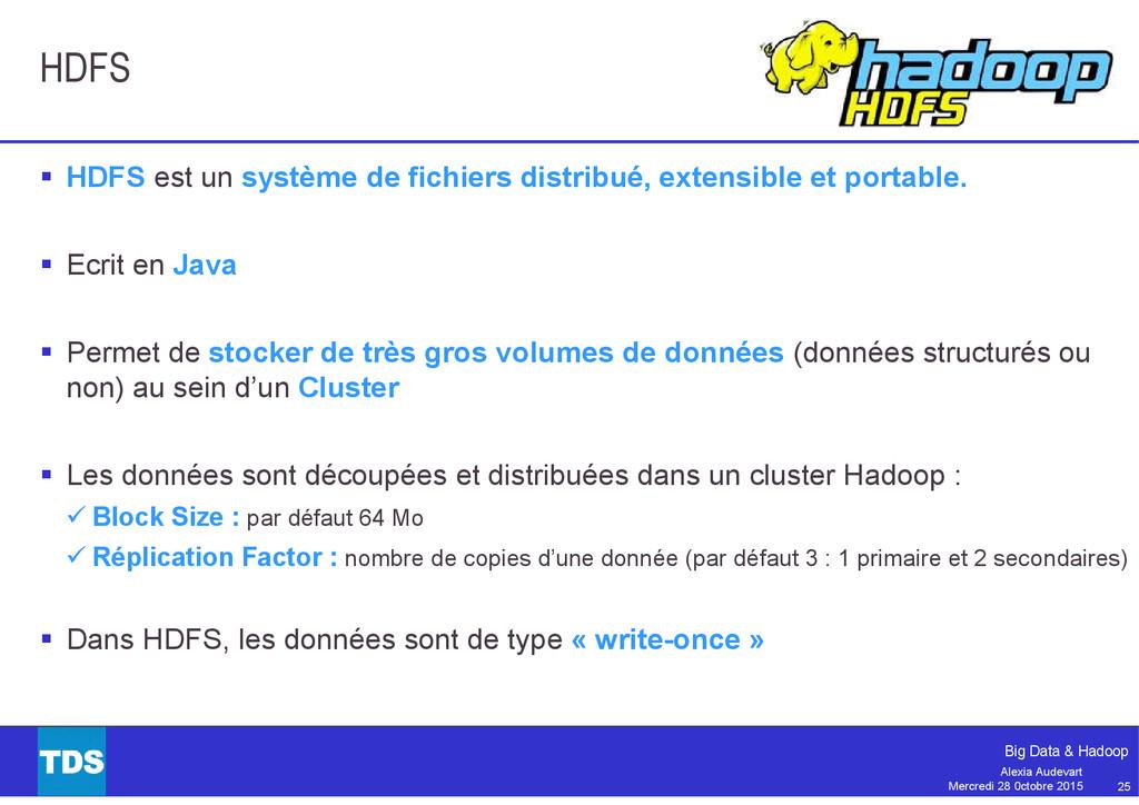 25 Big Data & Hadoop Alexia Audevart Mercredi 2...