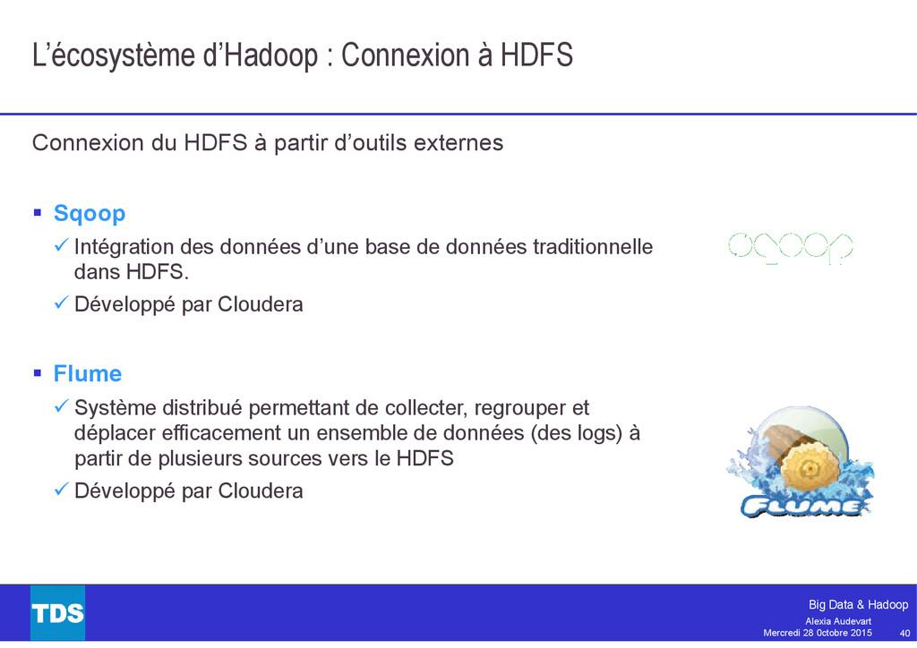 40 Big Data & Hadoop Alexia Audevart Mercredi 2...