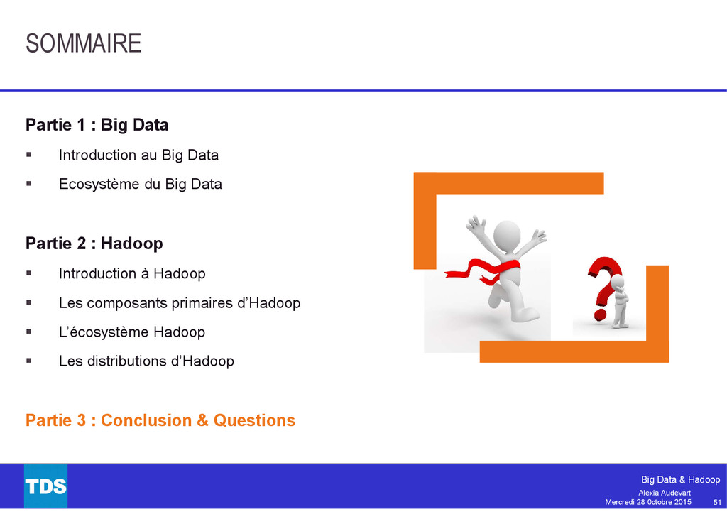 51 Big Data & Hadoop Alexia Audevart Mercredi 2...