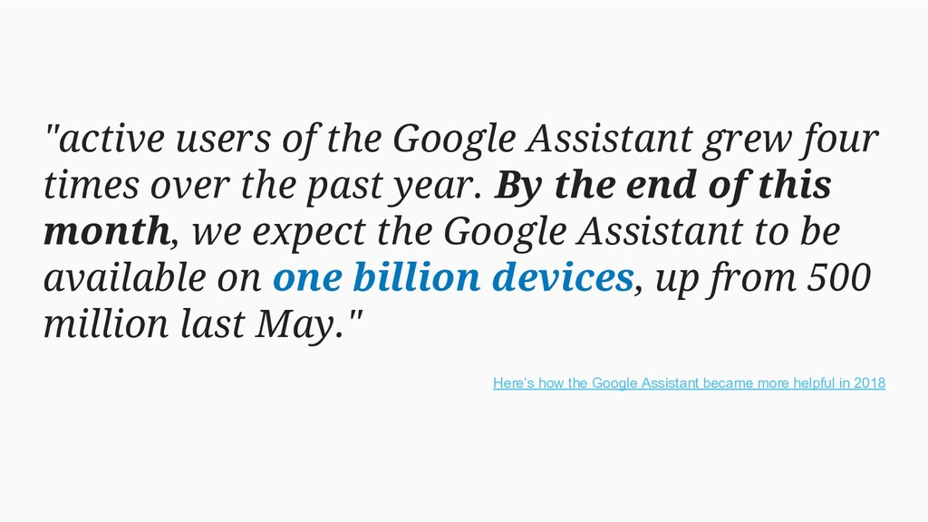 """active users of the Google Assistant grew four..."