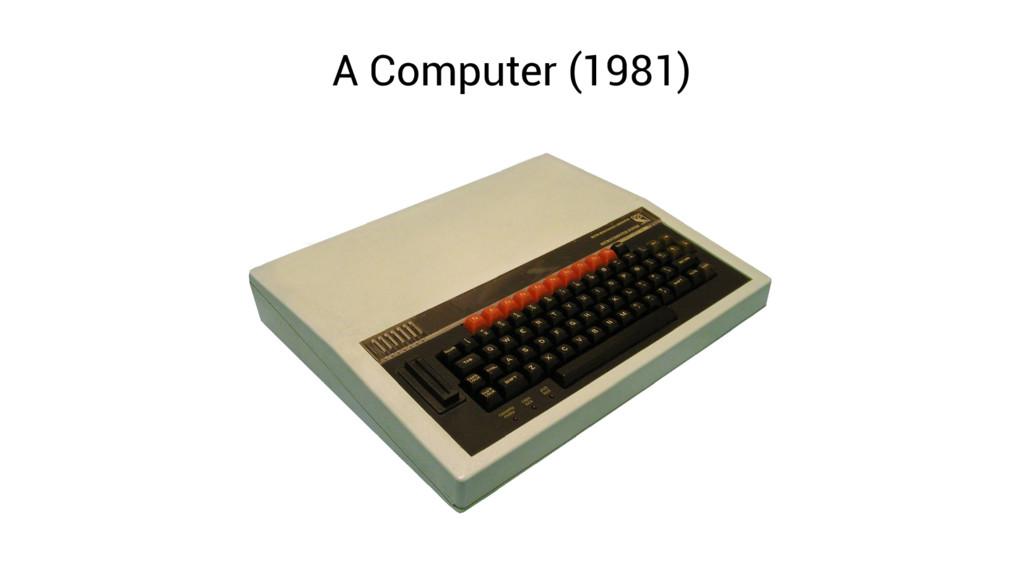 A Computer (1981)