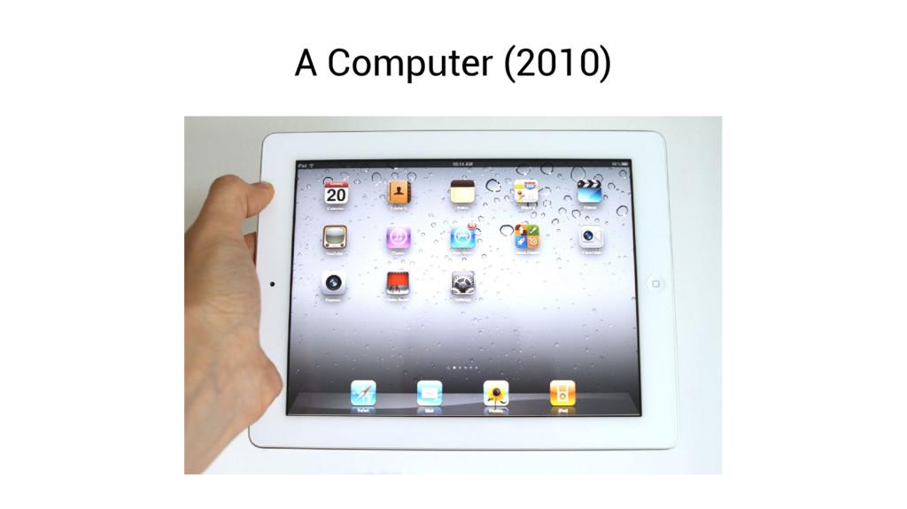 A Computer (2010)