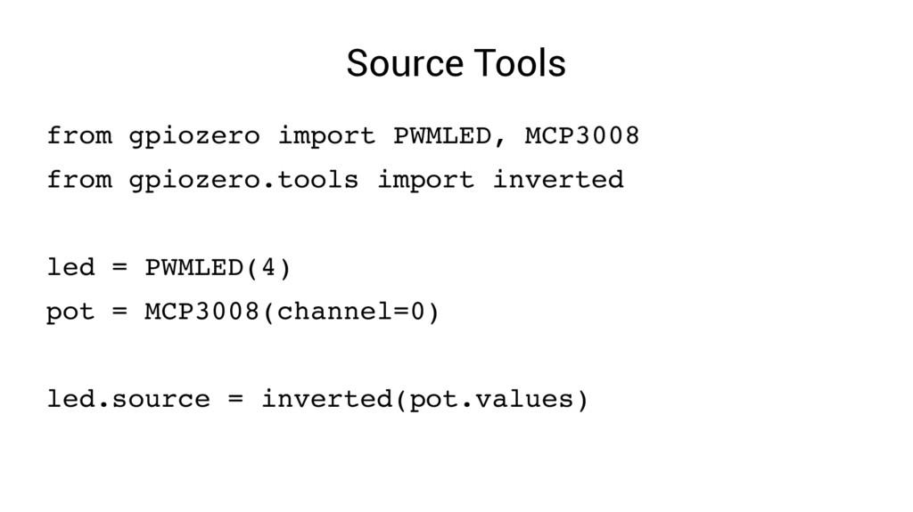 Source Tools from gpiozero import PWMLED, MCP30...