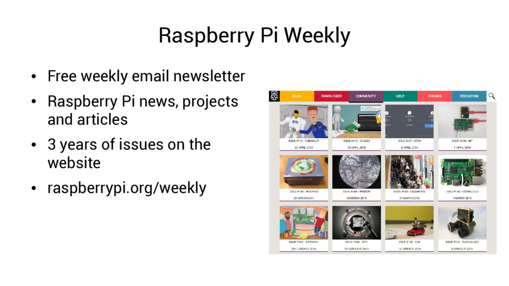 Raspberry Pi Weekly ● Free weekly email newslet...