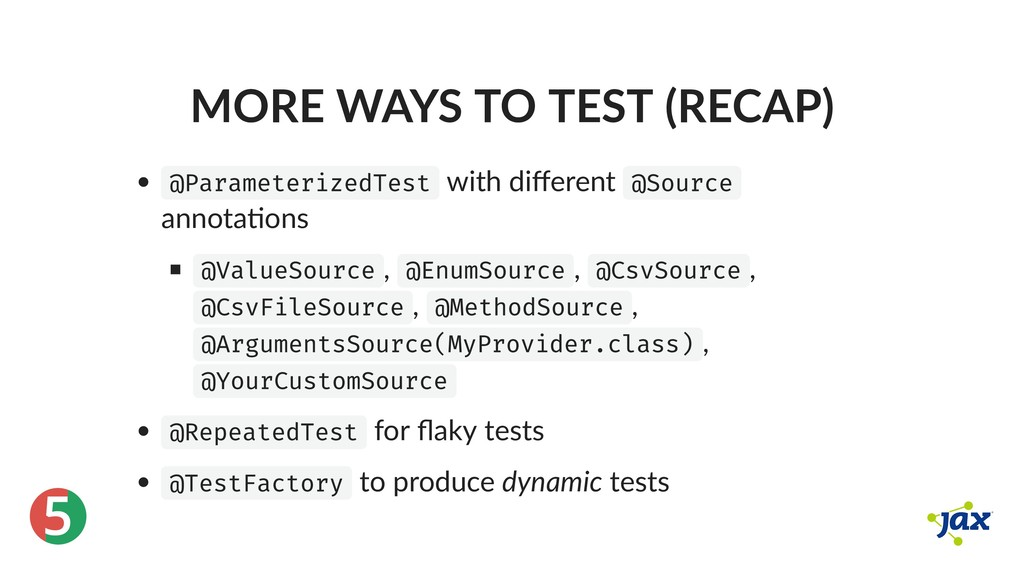 ® 5 MORE WAYS TO TEST (RECAP) @ParameterizedTes...