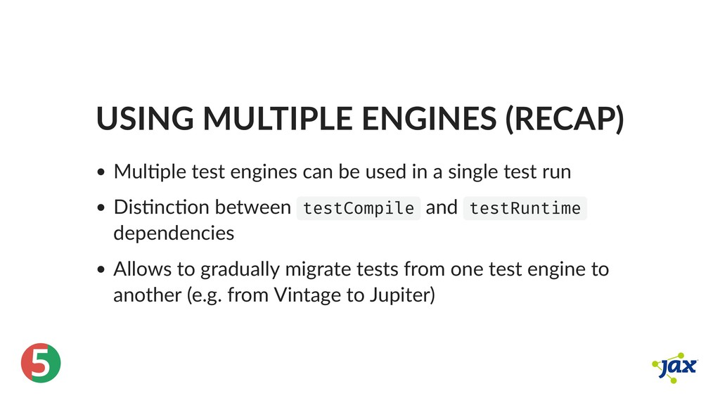 ® 5 USING MULTIPLE ENGINES (RECAP) Mul ple test...