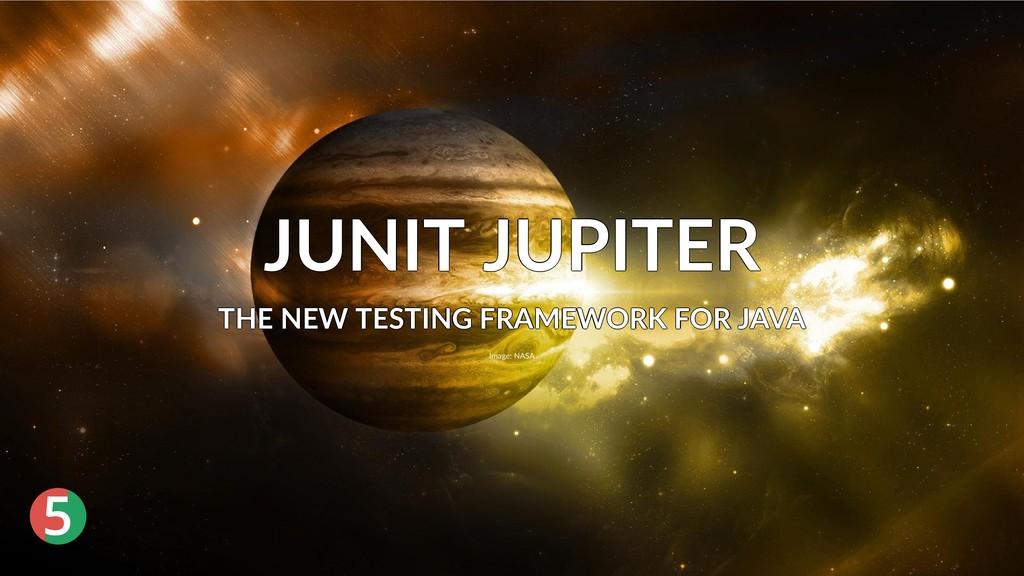® 5 JUNIT JUPITER JUNIT JUPITER JUNIT JUPITER J...