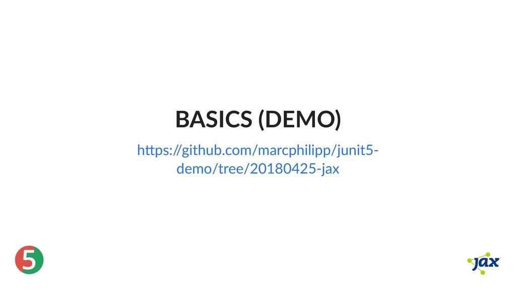 ® 5 BASICS (DEMO) h ps:/ /github.com/marcphilip...