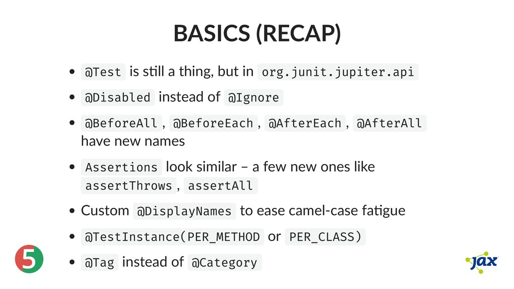 ® 5 BASICS (RECAP) @Test is s ll a thing, but i...