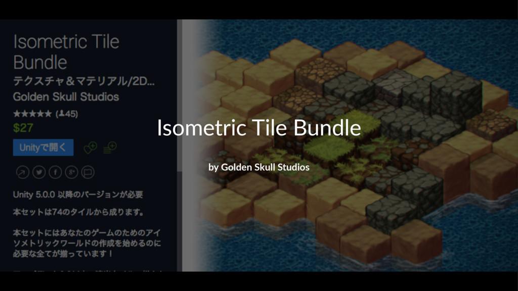 Isometric*Tile*Bundle by#Golden#Skull#Studios