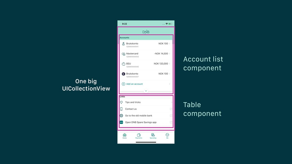 One big UICollectionView Account list component...
