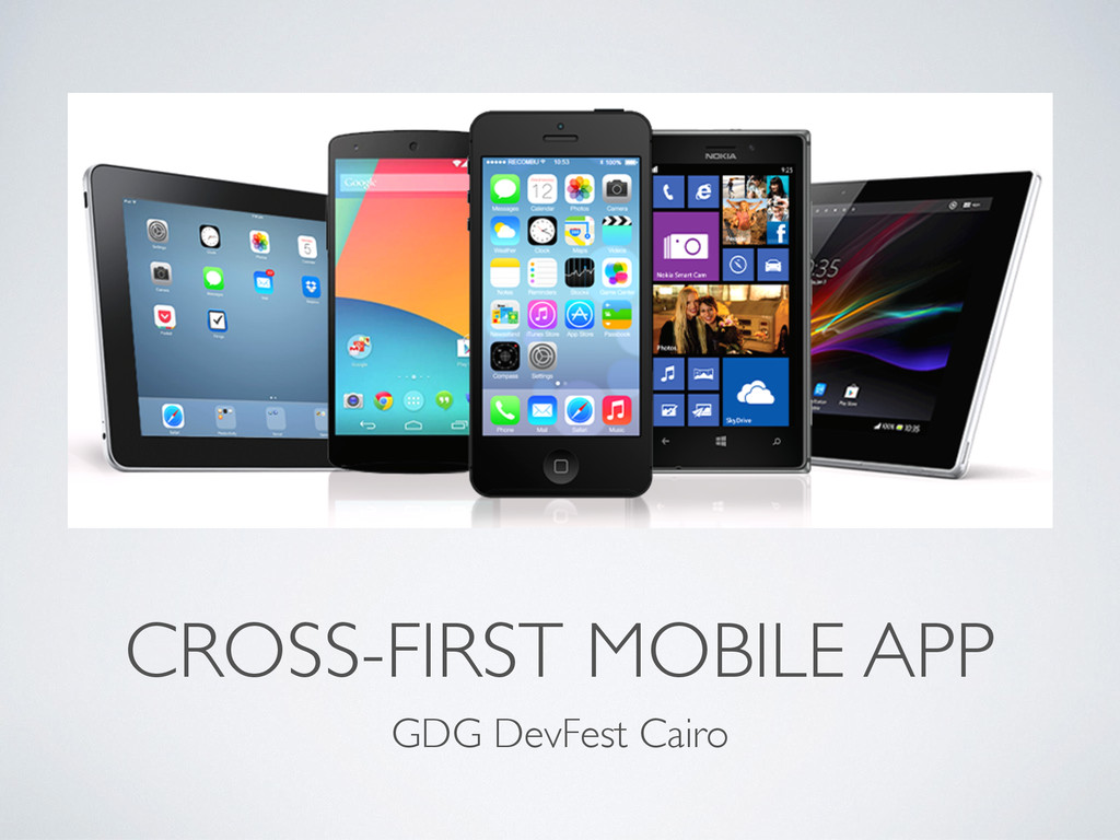 CROSS-FIRST MOBILE APP GDG DevFest Cairo