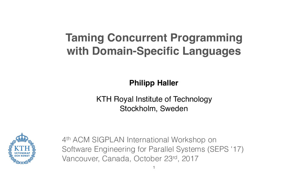Taming Concurrent Programming with Domain-Speci...