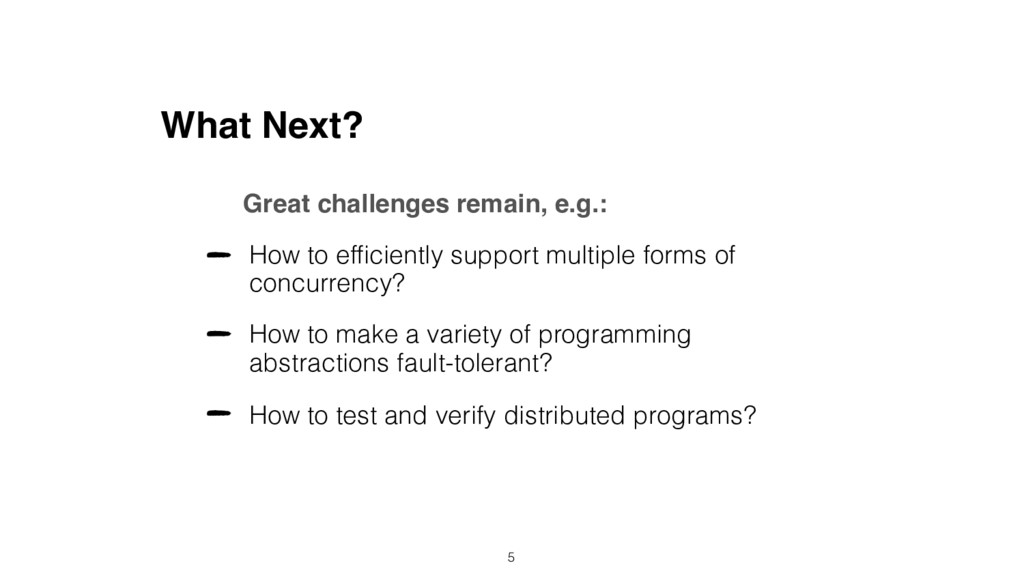 What Next? How to efficiently support multiple f...