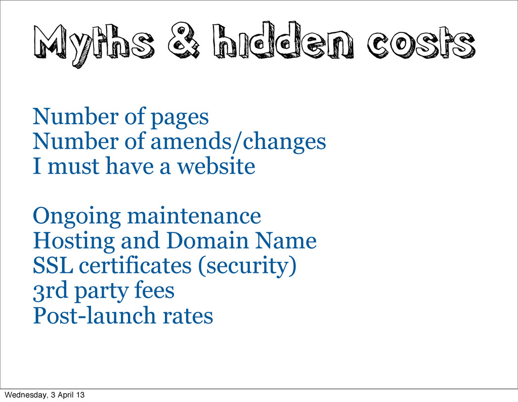 Myths & hidden costs Number of pages Number of ...