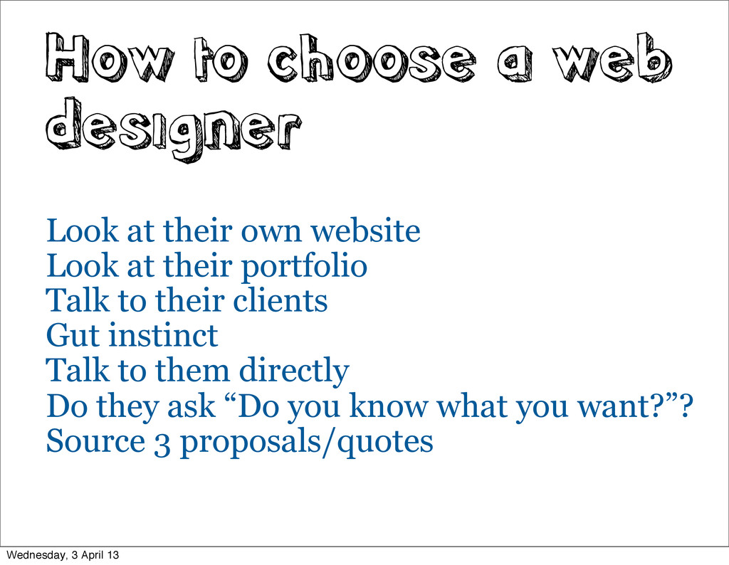 How to choose a web designer Look at their own ...