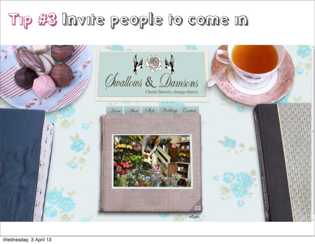 Tip #3 Invite people to come in Wednesday, 3 Ap...