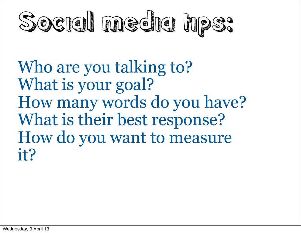 Social media tips: Who are you talking to? What...