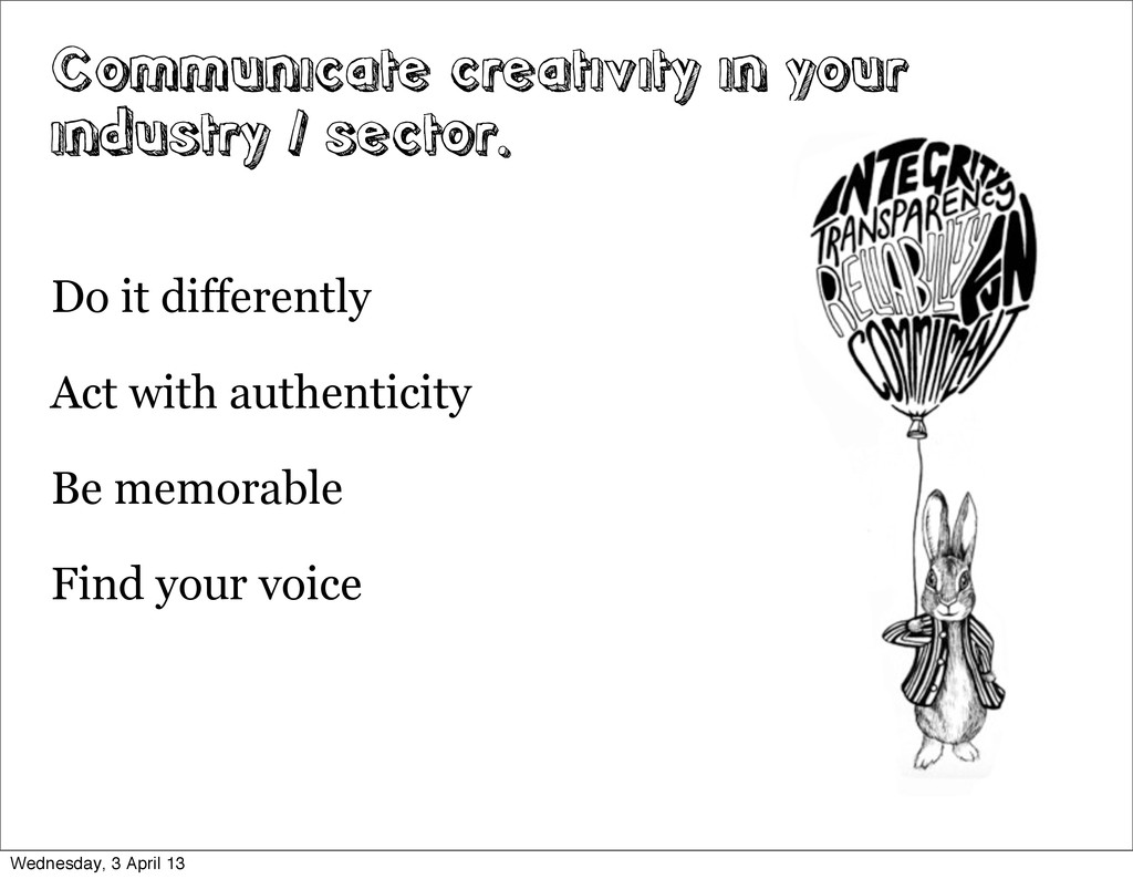 Communicate creativity in your industry / secto...