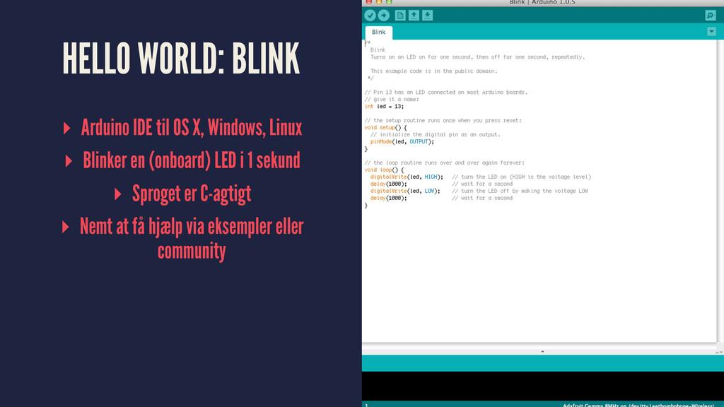 HELLO WORLD: BLINK ▸ Arduino IDE til OS X, Wind...