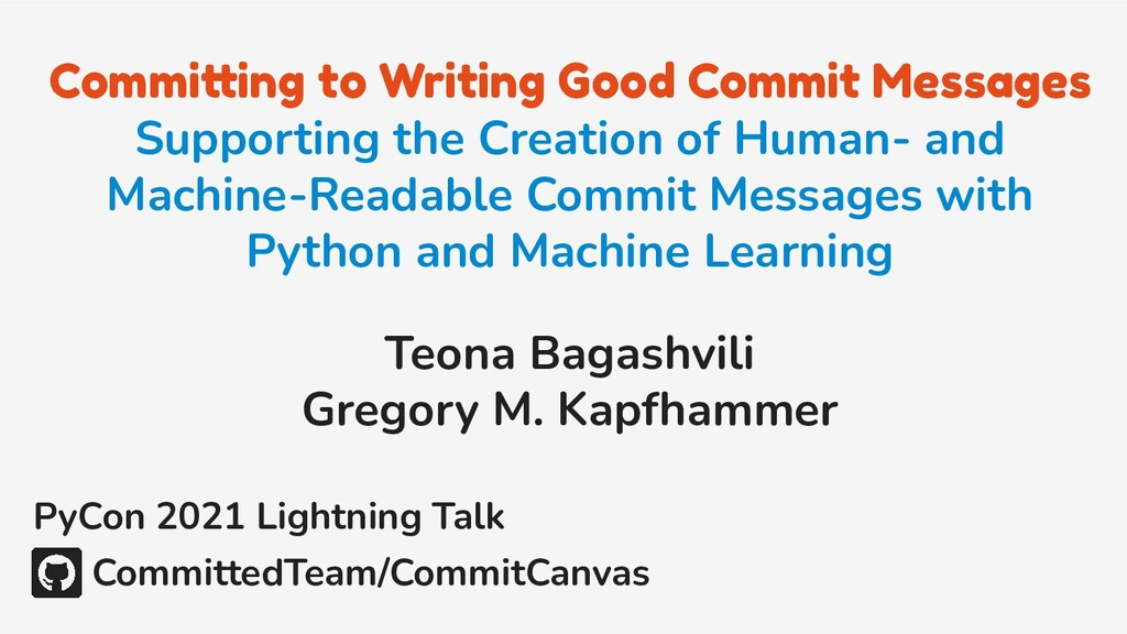 Committing to Writing Good Commit Messages Supp...