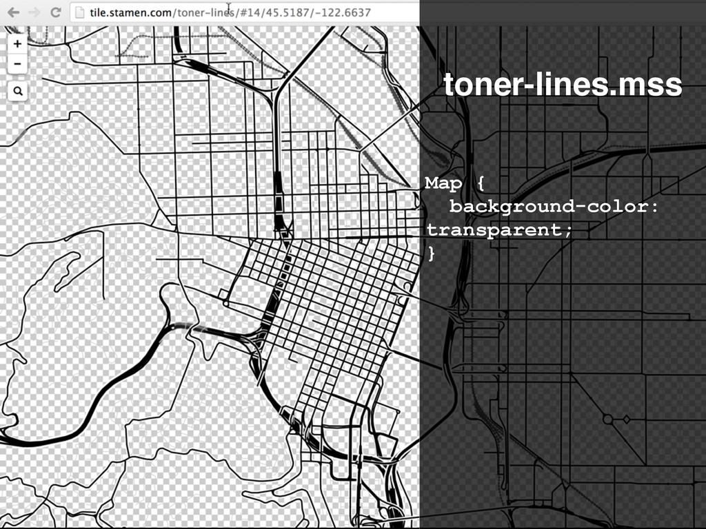 Map { background-color: transparent; } toner-li...
