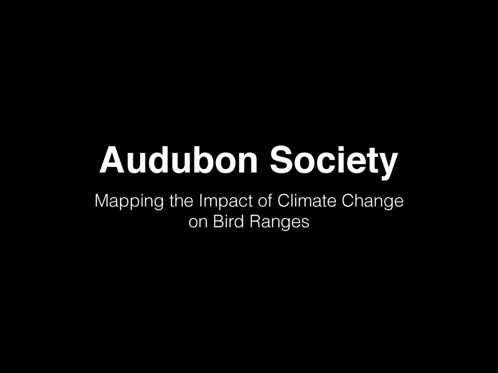 Audubon Society Mapping the Impact of Climate C...