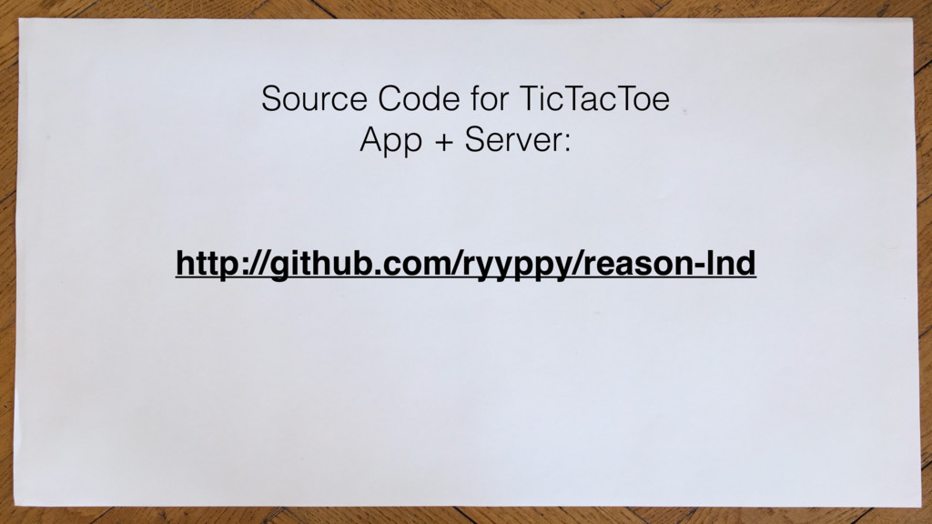 http://github.com/ryyppy/reason-lnd Source Code...