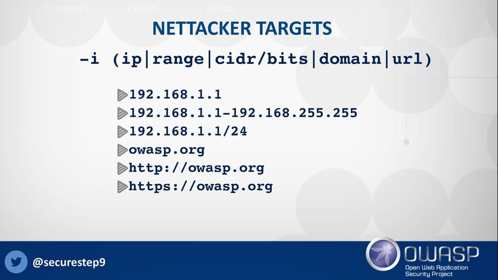 NETTACKER TARGETS 192.168.1.1 192.168.1.1-192.1...