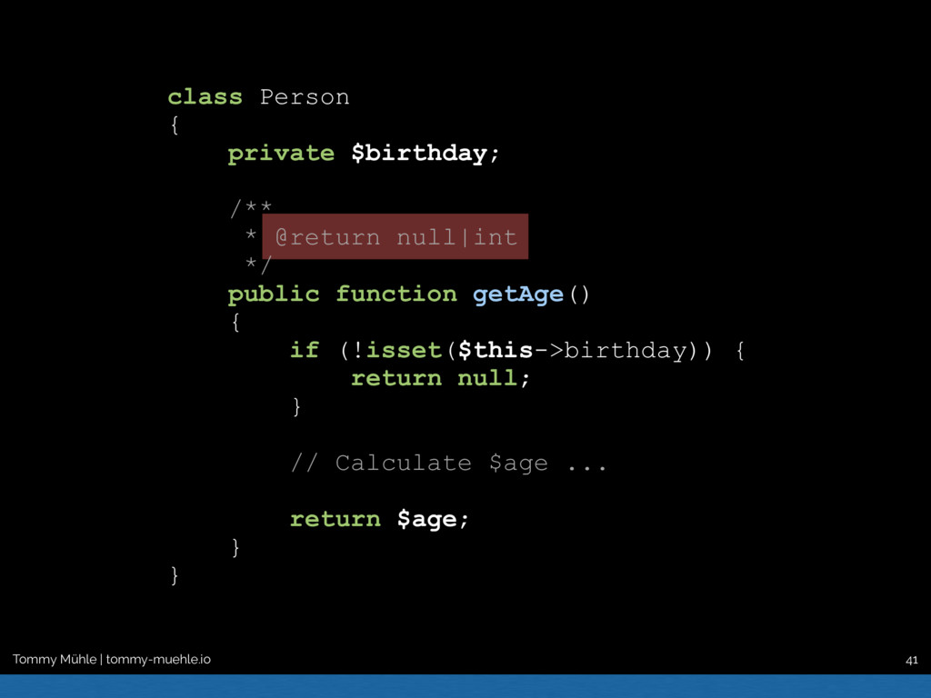 class Person { private $birthday; /** * @return...