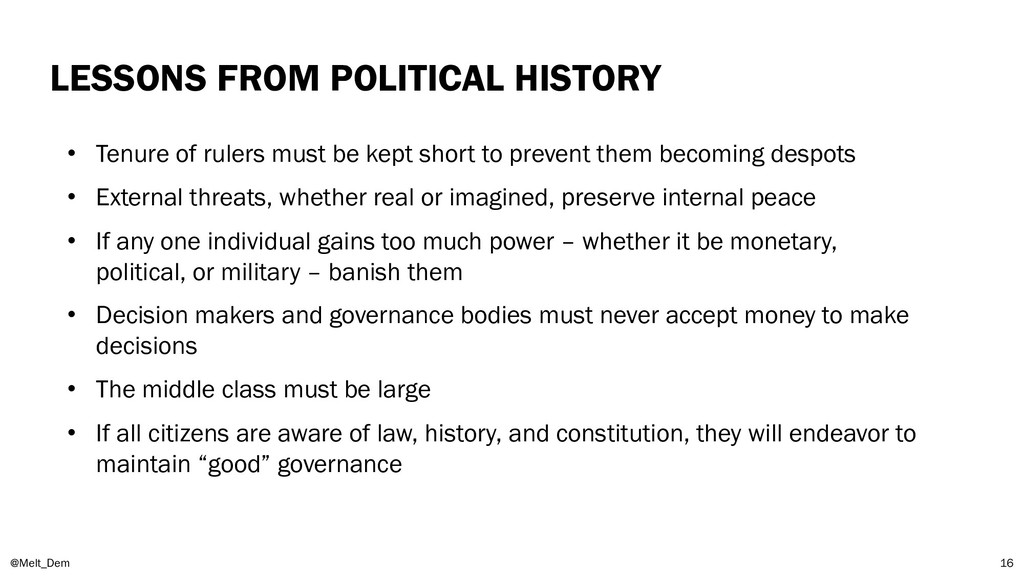 LESSONS FROM POLITICAL HISTORY @Melt_Dem 16 • T...