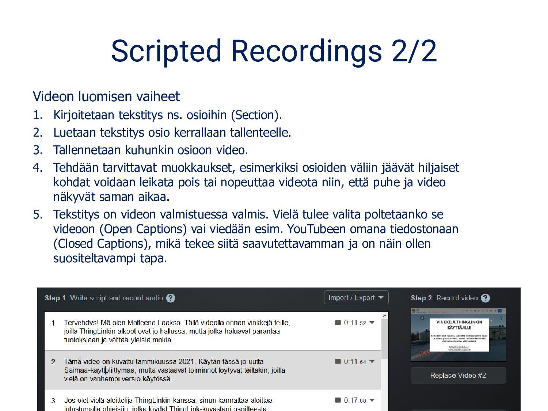 Scripted Recordings 2/2 Videon luomisen vaiheet...