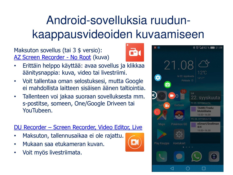 Android-sovelluksia ruudun- kaappausvideoiden k...