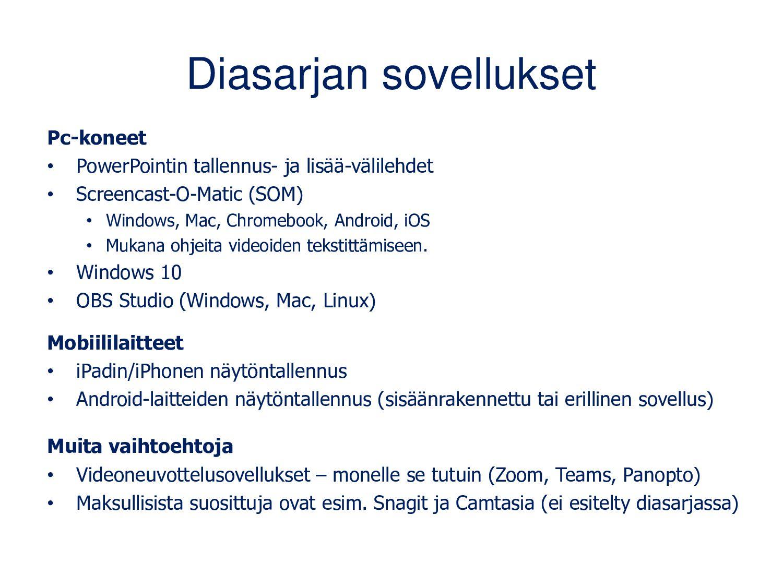 Diasarjan sovellukset Pc-koneet • Screencast-O-...