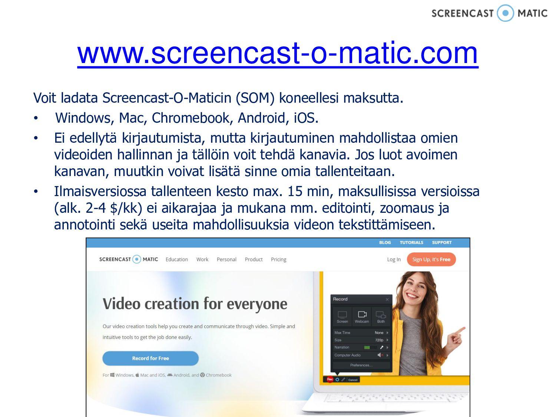 www.screencast-o-matic.com Voit ladata Screenca...