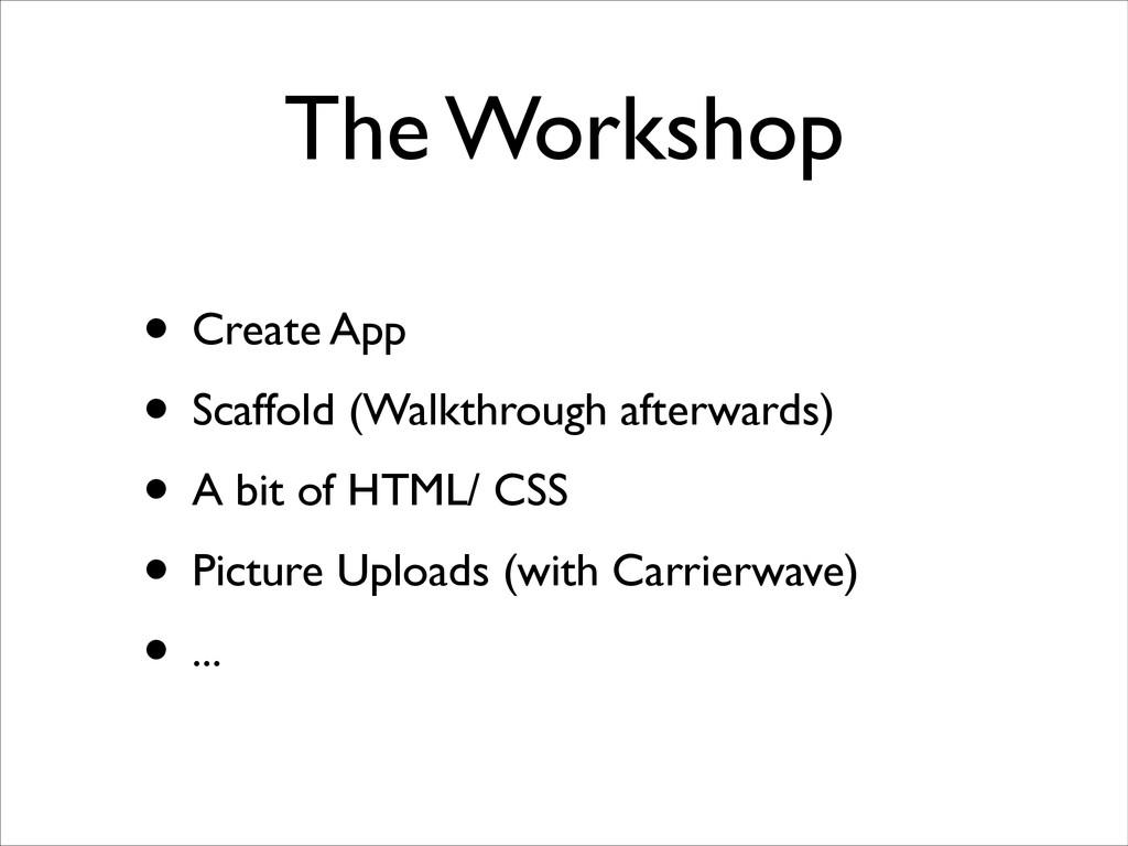 The Workshop • Create App  • Scaffold (Walkth...