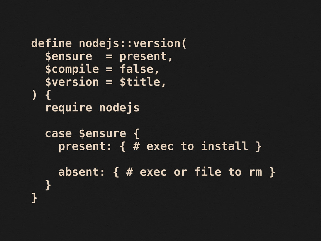 define nodejs::version( $ensure = present, $com...