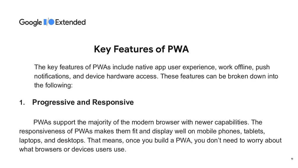 Key Features of PWA The key features of PWAs in...