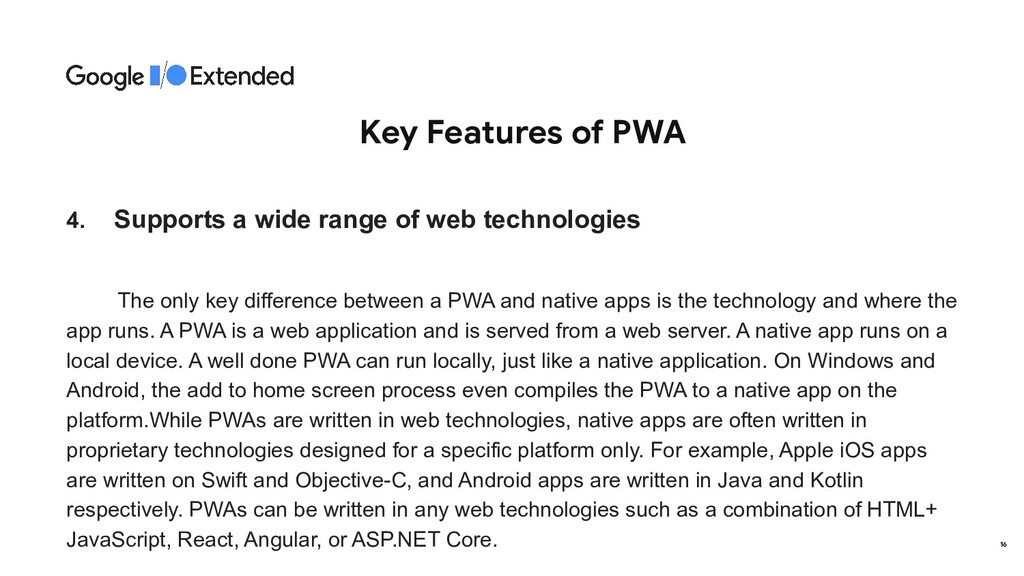 Key Features of PWA 4. Supports a wide range of...