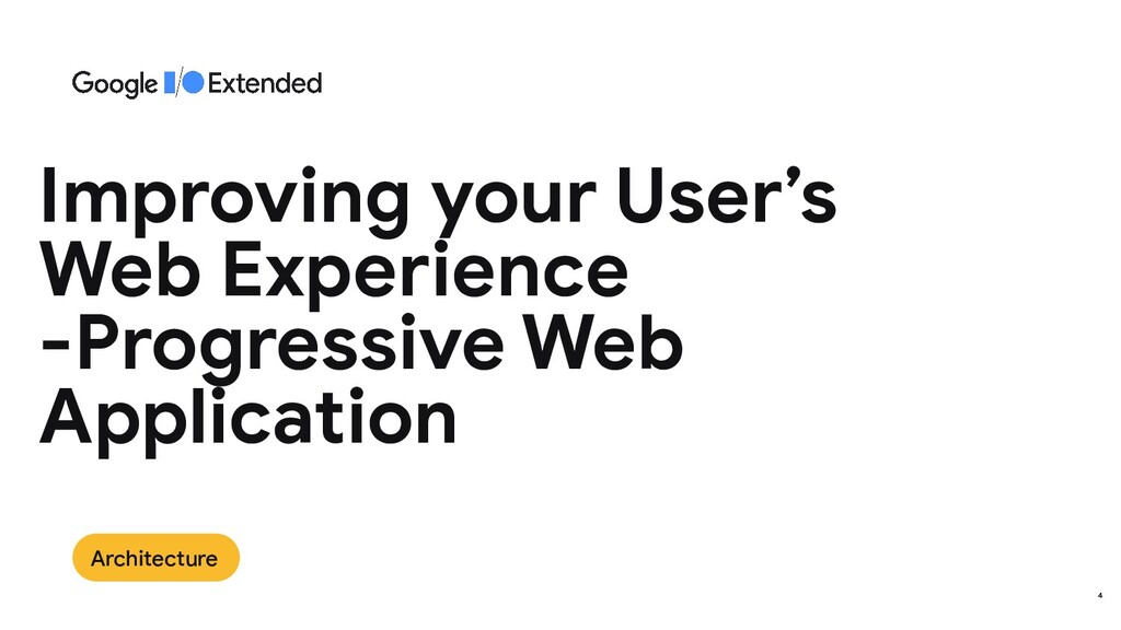 Architecture 4 Improving your User's Web Experi...