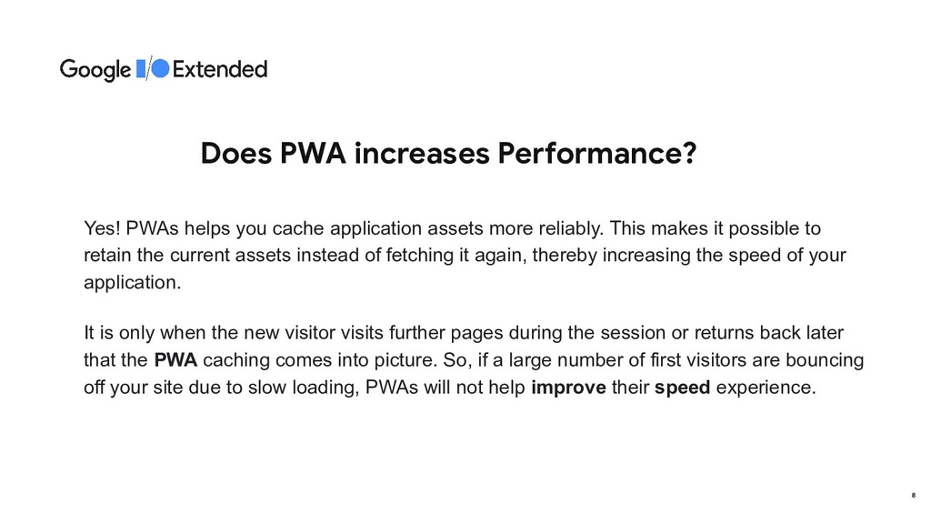 Does PWA increases Performance? Yes! PWAs helps...