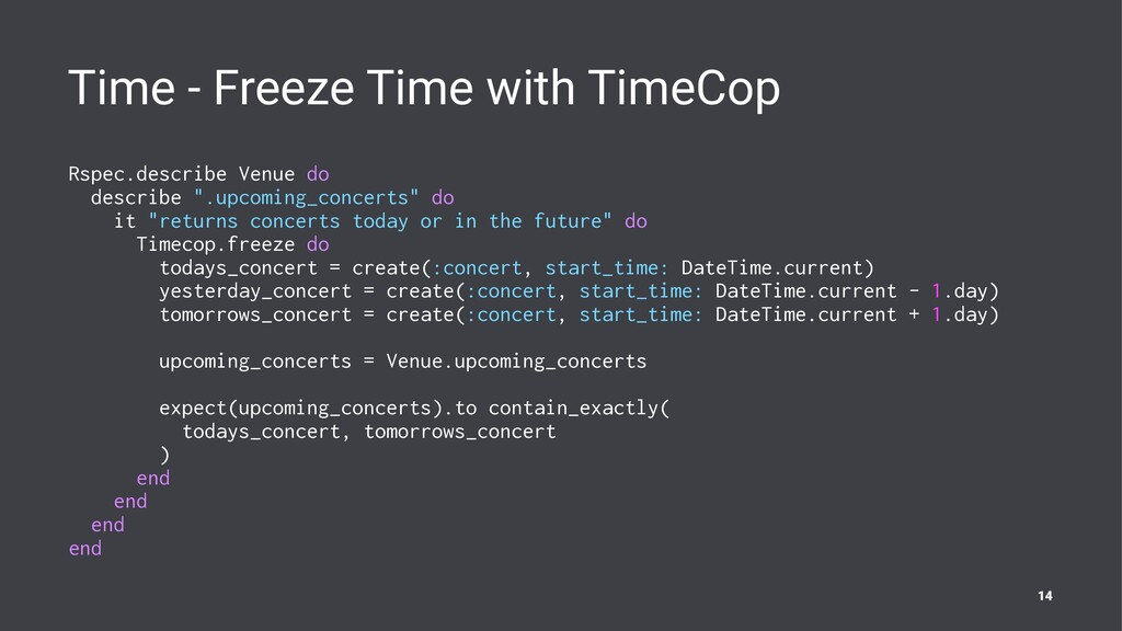 Time - Freeze Time with TimeCop Rspec.describe ...