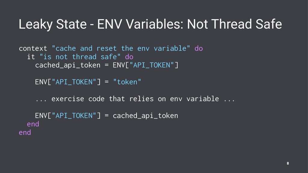 Leaky State - ENV Variables: Not Thread Safe co...