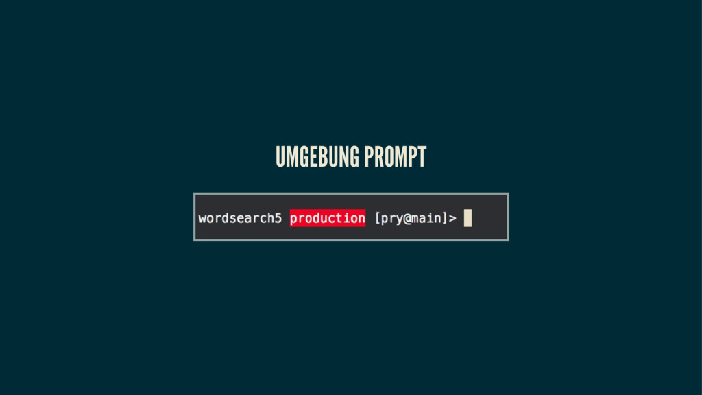 UMGEBUNG PROMPT
